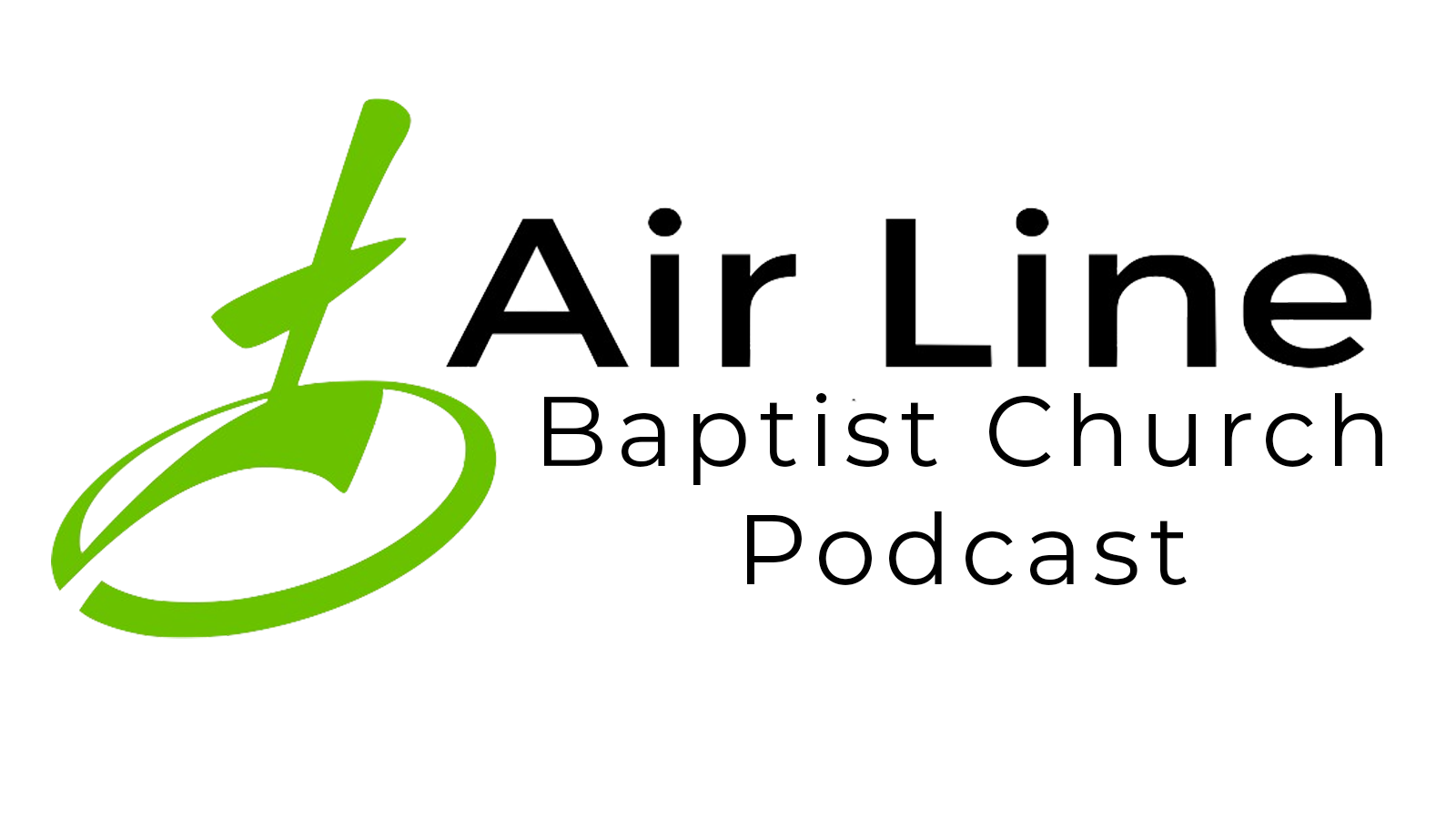 Airline Baptist Church Podcast